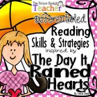 The Day It Rained Hearts by Felicia Bond Skills &amp; Strategies