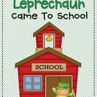 The Day the Leprechaun Came to School