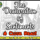 The Declaration of Sentiments:  Reading, Rephrasing, Inter