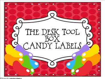 The Desk Tool Box Candy Labels