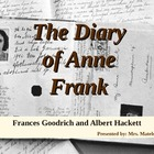The Diary of Anne Frank Overview, the play