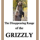 The Disappearing Range of the Grizzly