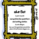 The Dot Comprehension Questions and Writing Station (Readi