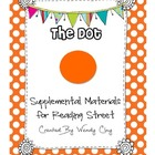 The Dot First Grade Reading Street Supplemental Materials
