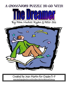 The Dreamer, by Pam Munoz Ryan: A Crossword Puzzle & Key