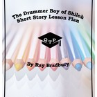 The Drummer Boy of Shiloh Lesson Resources Ray Bradbury Wo