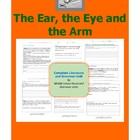 The Ear, the Eye, and the Arm Complete Literature and Gram