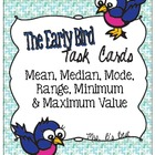 The Early Bird Task Cards for Mean, Median, Mode &amp; Range