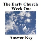 The Early Church:  Jesus Ascends/The Replacement (Week One