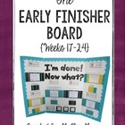 The Early Finisher Board {Weeks 17-24}