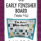 The Early Finisher Board {Weeks 9-16}