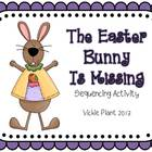 The Easter Bunny Is Missing {Sequencing Activity}