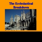 The Ecclesiastical Breakdown of the 14th Century
