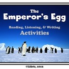 The Emperor&#039;s Egg - Reading, Writing, and Listening Activities