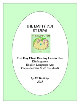 The Empty Pot By Demi - A Five Day Close Reading Lesson Plan