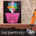 The Empty Pot Craft