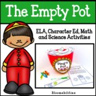 The Empty Pot: Math, Science, Character Ed, and ELA Activities