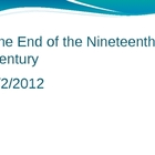 The End of the Nineteenth Century
