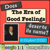 The Era of Good Feelings: Does it Deserve This Name? Stude