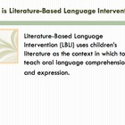 The Evidence Behind Literature-Based Language intervention