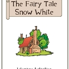 The Fairy Tale Snow White - Literacy Activities