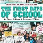 Book: The First Days Of School: How To Be An Effective Tea