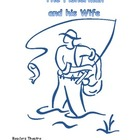 The Fisherman and His Wife, a Readers Theatre Script