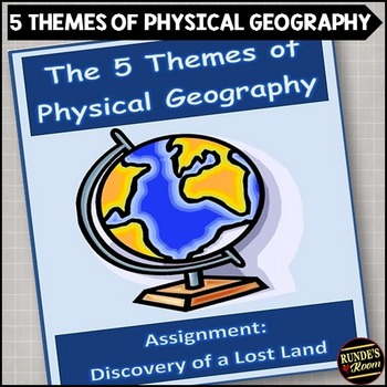 The Five Themes of Physical Geography:  Discovery of a Lost Land