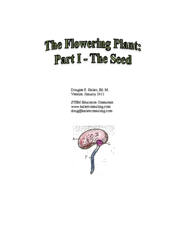 The Flowering Plant: Part I - The Seed