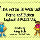 &quot;The Force is With Us!&quot;- Force and  Motion Lapbook Unit