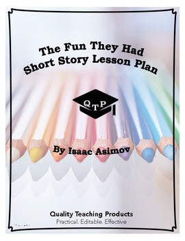 The Fun They Had Isaac Asimov Lesson Resources Worksheets and Key