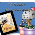 The Gardener - A Literature Unit