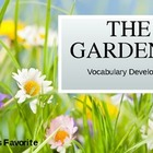 The Gardener Vocabulary Development Powerpoint