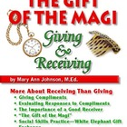 The Gift of the Magi:  Giving &amp; Receiving Gifts