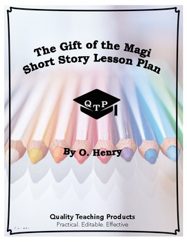 The Gift of the Magi O. Henry Complete Lesson Plan Bundle