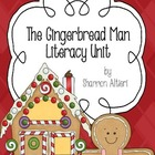 The Gingerbread Man Literacy Unit: Comprehension and Writi