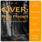"""The Giver"" by Lois Lowry: Final Project (Common Core Aligned)"
