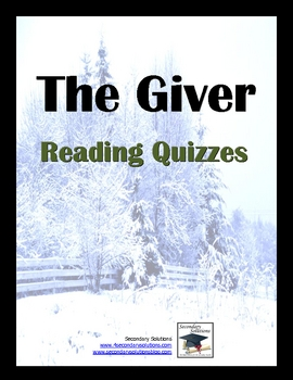 The Giver Quizzes - Entire Novel