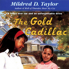 The Gold Cadillac by Mildred Taylor - Set of 6