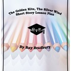The Golden Kite, The Silver Wind by Bradbury Lesson Plans,