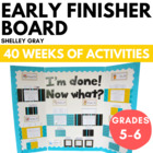The Grade 5-6 Early Finisher Board {The Complete 40 Weeks}
