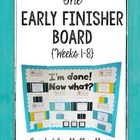 The Grade 5-6 Early Finisher Board {Weeks 1-8}
