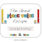 The Great Place Value Escape Math Center