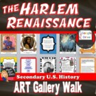 The Harlem Renaissance ART GALLERY WALK Activity (U.S. History)