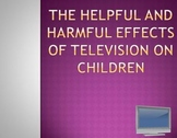 The Helpful and Harmful Effects of TV on Children
