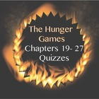 The Hunger Games: Chapters 19-27 Quizzes or Test