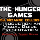 The Hunger Games Introduction &amp; Visual Guide Presentation