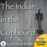 The Indian in the Cupboard Novel Study Unit