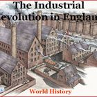 The Industrial Revolution in England  Lecture (World History)