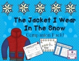 The Jacket I Wear In The Snow: Companion Activity Pack!